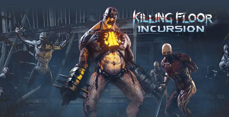 Killing Floor: Incursion Вышел VR-проект
