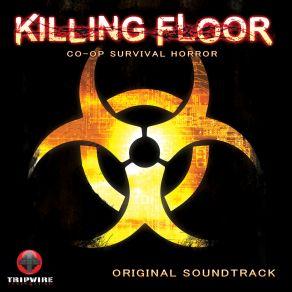 Killing Floor Original Soundtrack