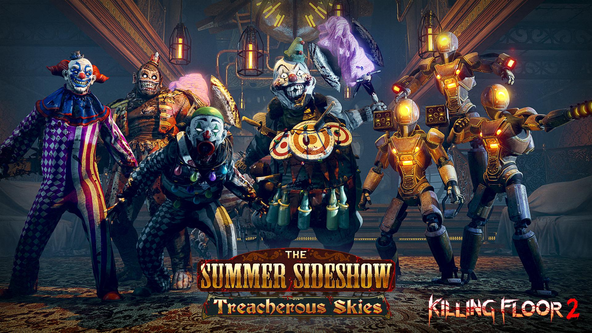 Killing Floor 2 - The Summer Sideshow: Treacherous Skies Новое обновление будет доступно 12 июня!