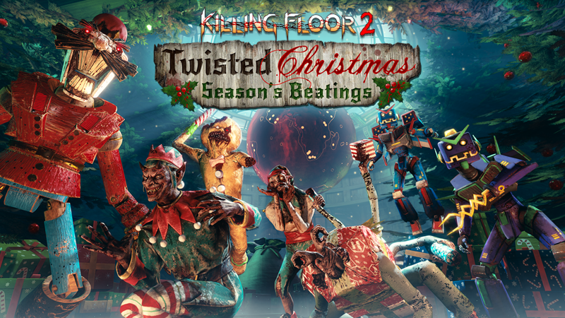Killing Floor 2 получила новое обновление - Twisted Christmas: Season's Beatings