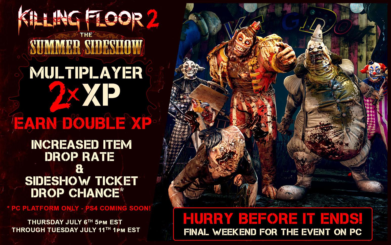 Killing Floor 2 - Последняя неделя шоу и 2хр